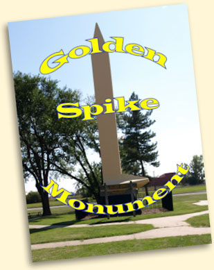 Golden Spike Monument, Council Bluffs, IA