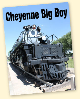 Union Pacific Big Boy #4004, Cheyenne, WY